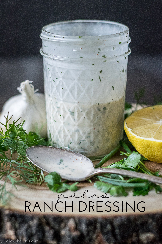 Paleo and Whole 30 approved Ranch Dressing recipe